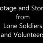 סרטון וידאו וסיפורים מחיילים בודדים וממתנדבים